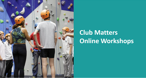 Club Matters Workshops